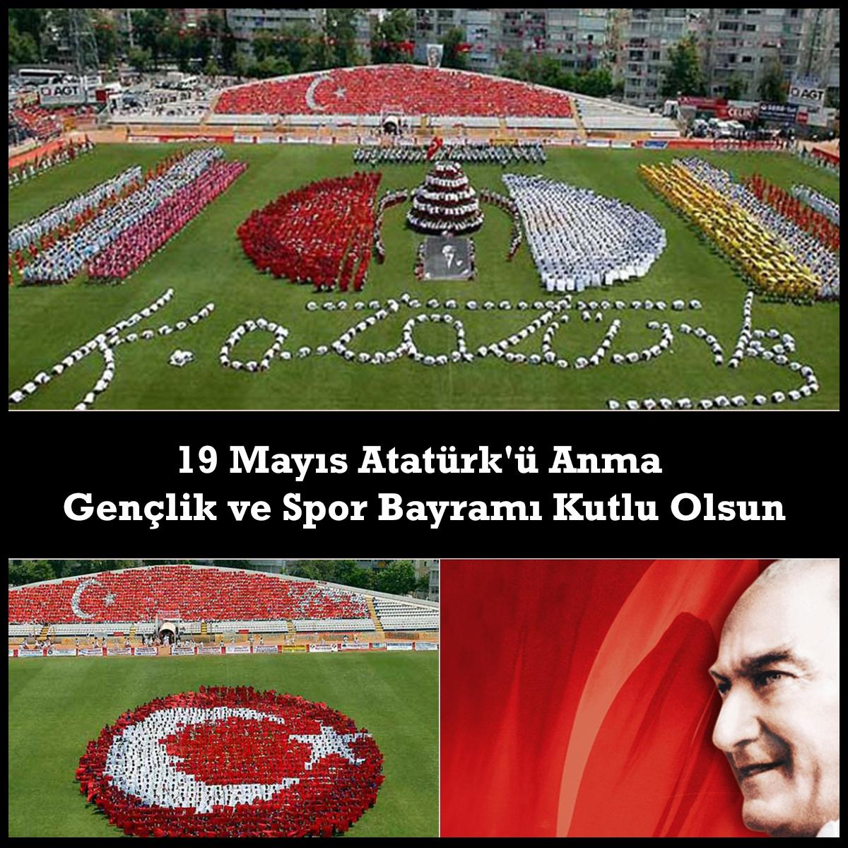 19 Mayıs Atatürk'ü Anma Gençlik Ve Spor Bayramımız Kutlu